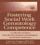 Fostering Social Work Gerontology Competence
