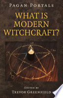 Pagan Portals   What is Modern Witchcraft