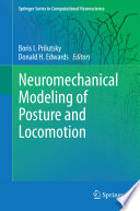Neuromechanical Modeling of Posture and Locomotion