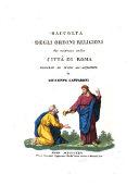 Raccolta degli ordini religiosi che esistono nella città di Roma