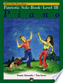 Alfred's Basic Piano Course Patriotic Solo Book, Bk 1b