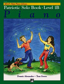 Alfred s Basic Piano Course Patriotic Solo Book  Bk 1b