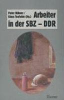 Arbeiter in der SBZ DDR