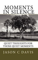 Moments In Silence