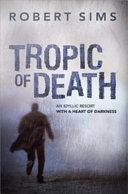 Tropic Of Death [Pdf/ePub] eBook