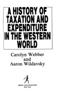 A History Of Taxation And Expenditure In The Western World