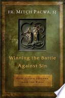 Winning the Battle Against Sin
