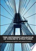 Time Dependent Behaviour of Concrete Structures