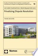 Privatizing Dispute Resolution