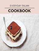 Everyday Italian Cookbook
