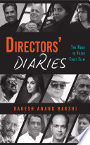 Directors  Diaries  The Road to Their First Film