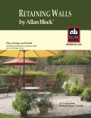 A Complete Retaining Walls Installation Guide for Allan Block Products
