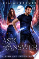 Ask and Answer (King and Crown #2)