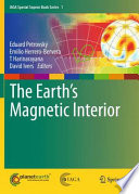 The Earth s Magnetic Interior Book