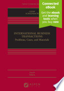 """International Business Transactions: Problems, Cases, and Materials"" by Daniel C.K. Chow, Thomas J. Schoenbaum"