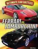 Ferrari vs. Lamborghini