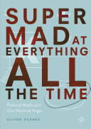 Super Mad at Everything All the Time Book