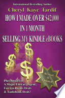 How I Made Over 42 000 In 1 Month Selling My Kindle Ebooks Book PDF