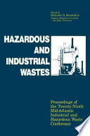 Hazardous And Industrial Waste Proceedings 29th Mid Atlantic Conference Book PDF