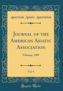 Journal Of The American Asiatic Association Vol 9