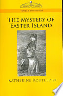 The Mystery of Easter Island Book