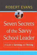 Seven Secrets of the Savvy School Leader Pdf/ePub eBook