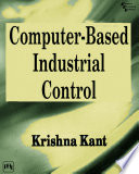 Computer-Based Industrial Control, 2/e