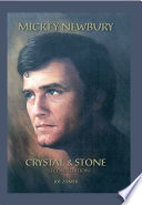 Mickey Newbury Crystal Stone