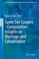 Same Sex Couples   Comparative Insights on Marriage and Cohabitation