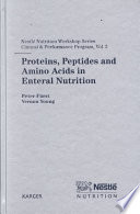 Proteins, Peptides, and Amino Acids in Enteral Nutrition