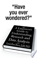 A Layperson   S Guide to Understanding Research and Data Analysis Book