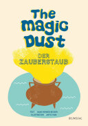 The magic dust   Der Zauberstaub