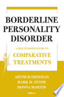 Borderline Personality Disorder  : A Practitioner's Guide to Comparative Treatments
