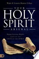 Your Holy Spirit Arsenal Book