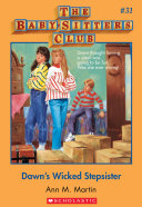 The Baby-Sitters Club #31: Dawn's Wicked Stepsister