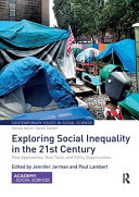 Exploring Social Inequality in the 21st Century