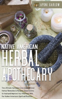 Native American Herbal Apothecary Book