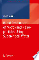 Rapid Production of Micro- and Nano-particles Using Supercritical Water