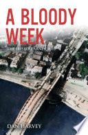 A Bloody Week