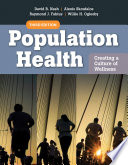 """Population Health: Creating a Culture of Wellness"" by David B. Nash, Alexis Skoufalos, Raymond J. Fabius, Willie H. Oglesby"