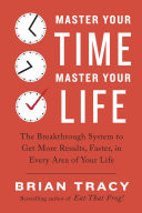 Master Your Time, Master Your Life Pdf/ePub eBook