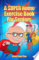 A SUPER Home Exercise Book For Seniors