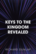 Keys to the Kingdom Revealed Book