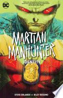 Martian Manhunter: Identity
