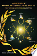 Applications of Nuclear and Radioisotope Technology Book