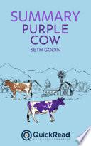 Purple Cow by Seth Godin (Summary)