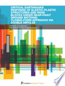 Critical Earthquake Response of Elastic Plastic Structures and Rigid Blocks under Near Fault Ground Motions  Closed Form Approach via Double Impulse Book