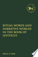 Ritual Words and Narrative Worlds in the Book of Leviticus
