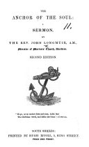 The Anchor of the Soul: a Sermon [on Heb. Vi. 19] ... Second Edition