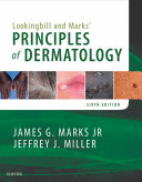 Lookingbill and Marks' Principles of Dermatology E-Book